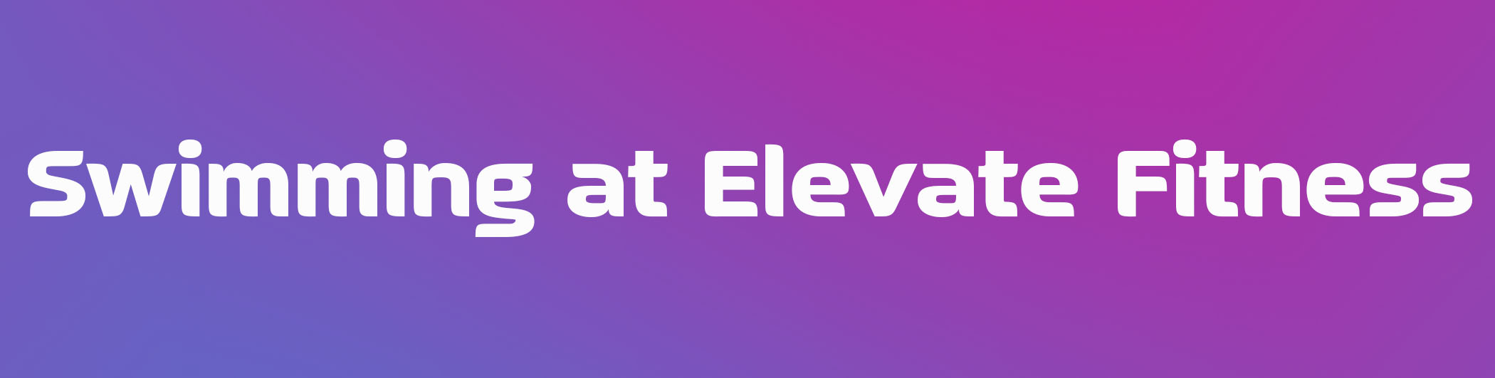 Swimming at Elevate Fitness Syracuse