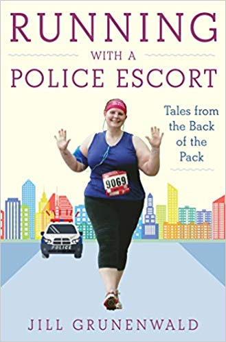 Book Review: Running with a Police Escort by Jill Grunenwald