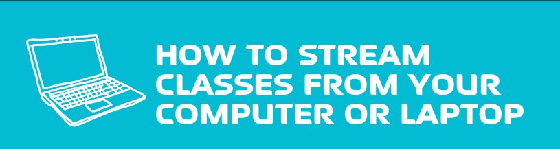 How to Stream Elevate Classes to Your Computer or Laptop